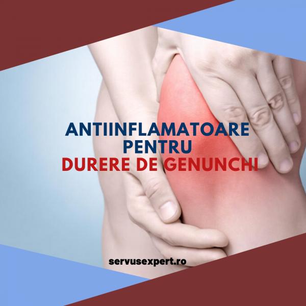 pastile antiinflamatoare pentru artroza genunchiului